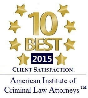 10 Best 2015 Client Satisfaction American Institute of Criminal Law Attorneys